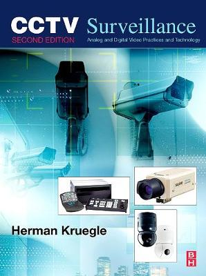 CCTV Surveillance: Video Practices and Technology (Hardback)