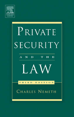 Private Security and the Law (Hardback)