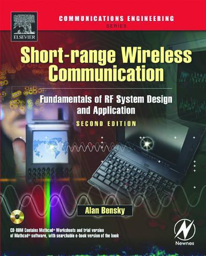 Short-range Wireless Communication: Fundamentals of RF System Design and Application (Paperback)