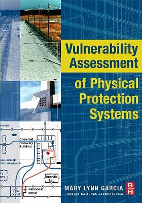 Vulnerability Assessment of Physical Protection Systems (Paperback)