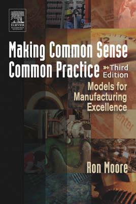 Making Common Sense Common Practice (Paperback)