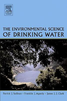 The Environmental Science of Drinking Water (Hardback)