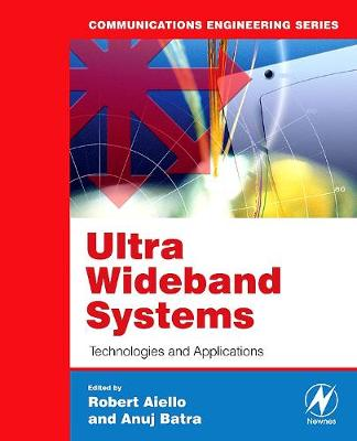 Ultra Wideband Systems: Technologies and Applications (Paperback)