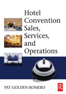 Hotel Convention Sales, Services, and Operations (Paperback)