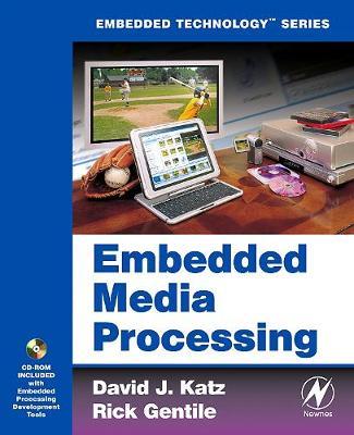 Embedded Media Processing - Embedded Technology (Paperback)