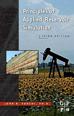 Principles of Applied Reservoir Simulation (Paperback)