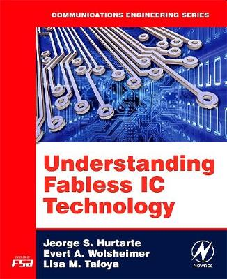 Understanding Fabless IC Technology (Paperback)