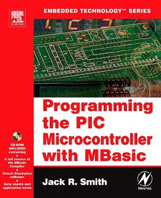 Programming the PIC Microcontroller with MBASIC - Embedded Technology (Paperback)