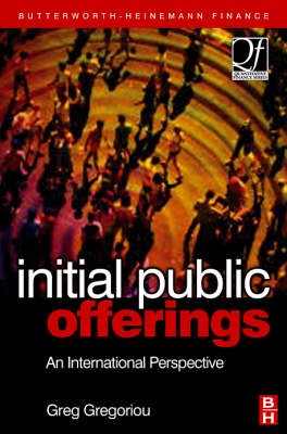Initial Public Offerings (IPO): An International Perspective of IPOs - Quantitative Finance (Hardback)