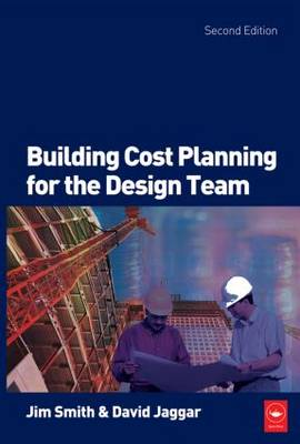 Building Cost Planning for the Design Team (Paperback)