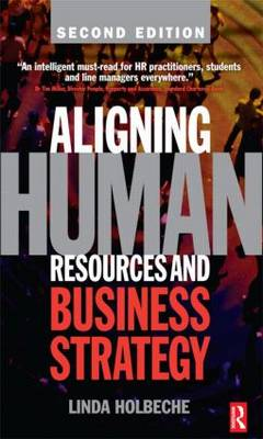 Aligning Human Resources and Business Strategy (Paperback)