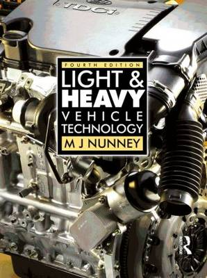 Light and Heavy Vehicle Technology, 4th ed (Paperback)