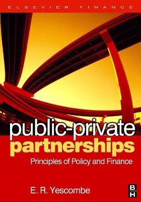 Public-Private Partnerships: Principles of Policy and Finance (Hardback)
