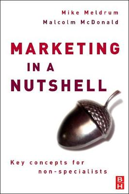 Marketing in a Nutshell: Key Concepts for Non-specialists (Paperback)