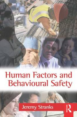 Human Factors and Behavioural Safety (Paperback)