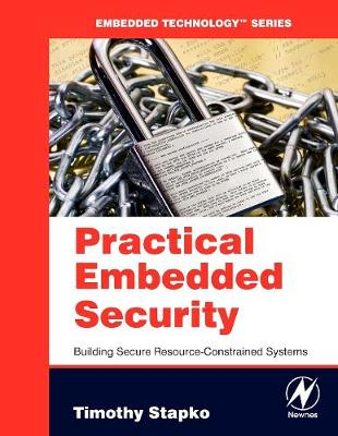 Practical Embedded Security: Building Secure Resource-Constrained Systems (Paperback)
