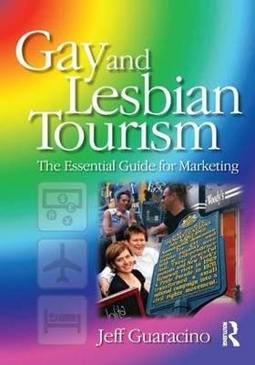 Gay and Lesbian Tourism (Paperback)