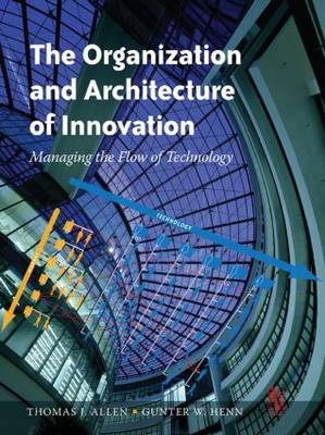 The Organization and Architecture of Innovation (Paperback)