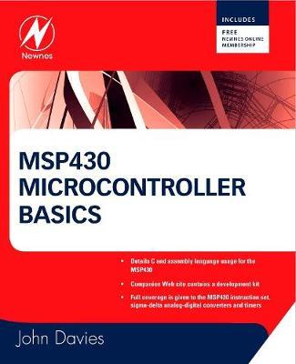 MSP430 Microcontroller Basics (Paperback)