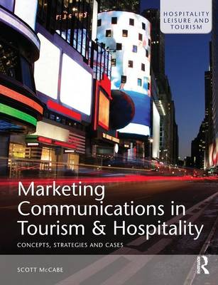 Marketing Communications in Tourism and Hospitality (Paperback)