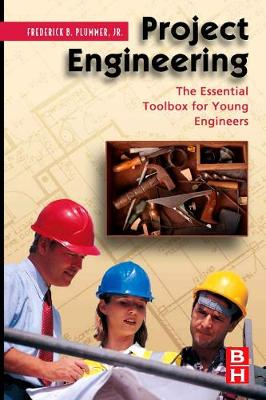 Project Engineering: The Essential Toolbox for Young Engineers (Hardback)