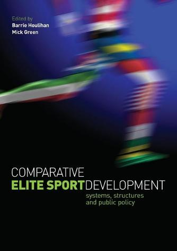 Comparative Elite Sport Development (Paperback)