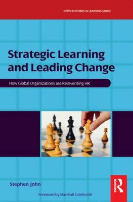Strategic Learning and Leading Change (Paperback)