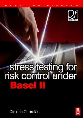 Stress Testing for Risk Control Under Basel II (Hardback)