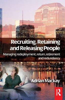 Recruiting, Retaining and Releasing People (Paperback)