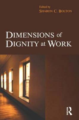 Dimensions of Dignity at Work (Paperback)