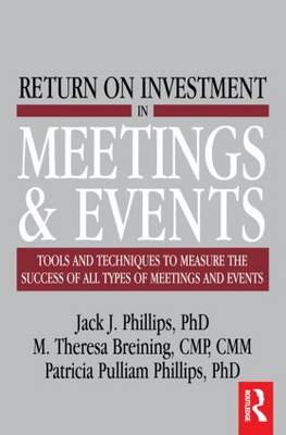 Return on Investment in Meetings & Events (Paperback)