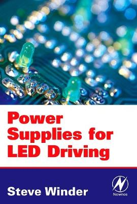 Power Supplies for LED Driving (Paperback)