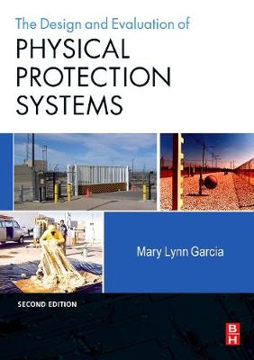 Design and Evaluation of Physical Protection Systems (Paperback)
