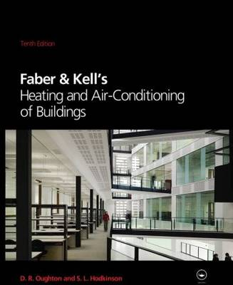 Faber & Kell's Heating & Air-conditioning of Buildings (Hardback)