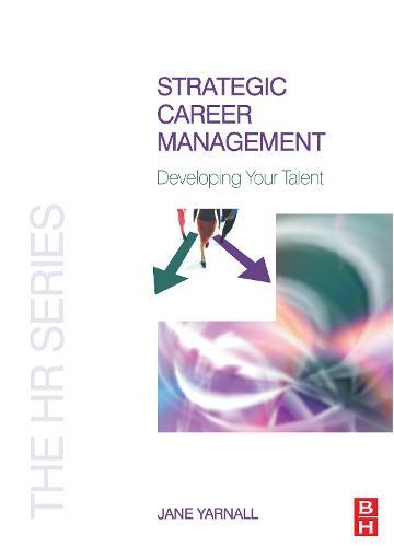Strategic Career Management (Paperback)