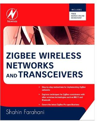 ZigBee Wireless Networks and Transceivers (Paperback)