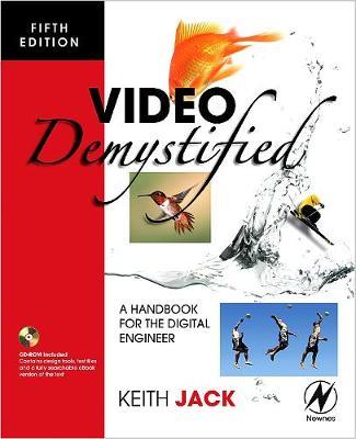Video Demystified: A Handbook for the Digital Engineer (Paperback)