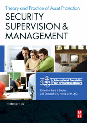Security Supervision and Management: The Theory and Practice of Asset Protection (Paperback)
