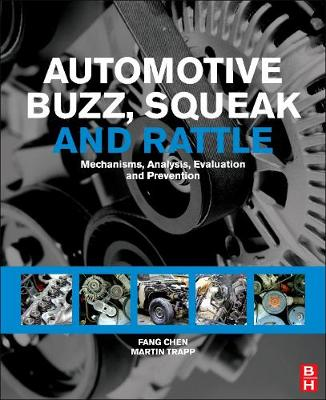 Automotive Buzz, Squeak and Rattle: Mechanisms, Analysis, Evaluation and Prevention (Hardback)