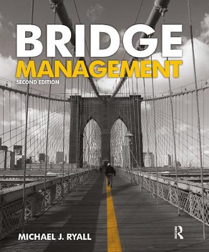 Bridge Management, Second Edition (Hardback)