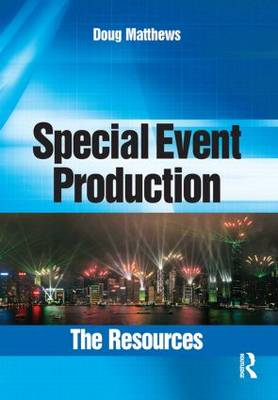 Special Event Production: The Resources (Paperback)