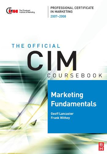 CIM Coursebook Marketing Fundamentals 07/08 (Paperback)