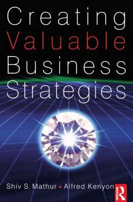 Creating Valuable Business Strategies (Paperback)