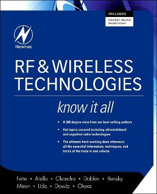 RF and Wireless Technologies: Know It All - Newnes Know it All (Paperback)
