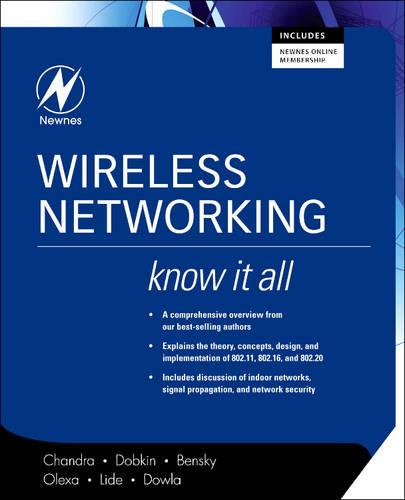 Wireless Networking: Know It All - Newnes Know it All (Paperback)