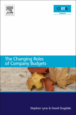 The Changing Roles of Company Budgets (Paperback)