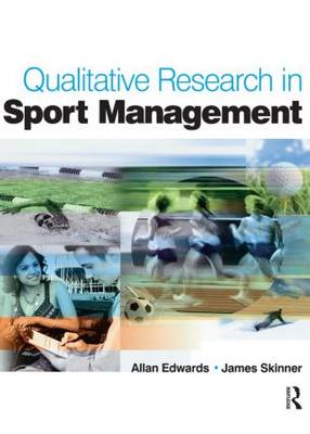 Qualitative Research in Sport Management (Paperback)