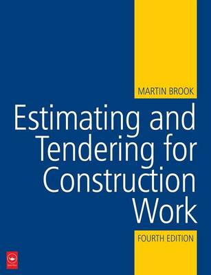Estimating and Tendering for Construction Work (Paperback)