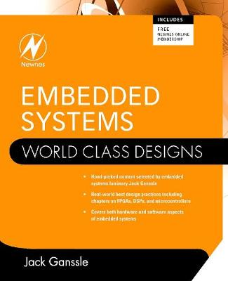 Embedded Systems: World Class Designs - World Class Designs (Paperback)