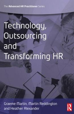 Technology, Outsourcing & Transforming HR (Paperback)